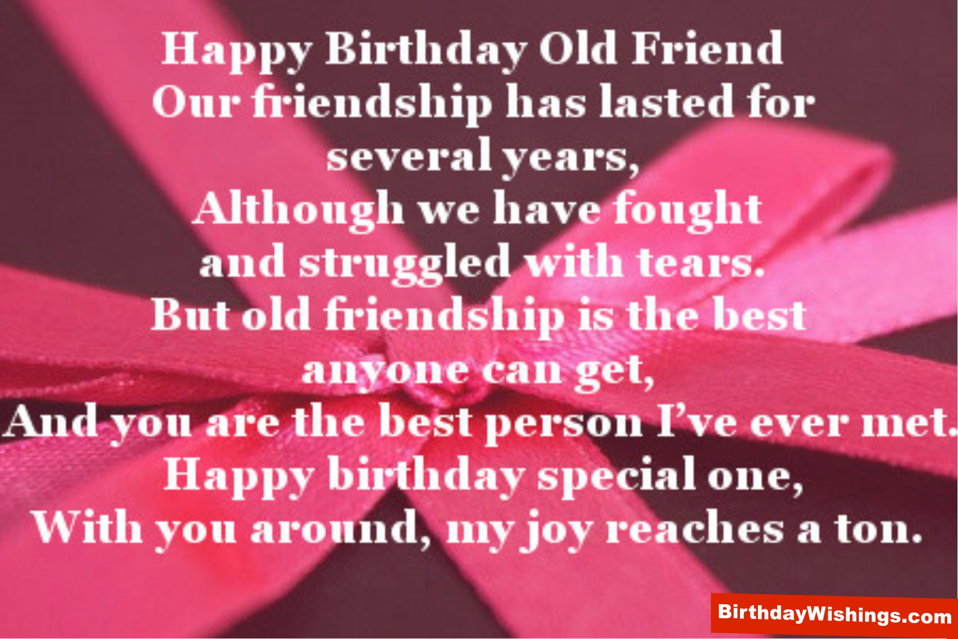 Birthday Poem For Old Friend - BirthdayWishings.com
