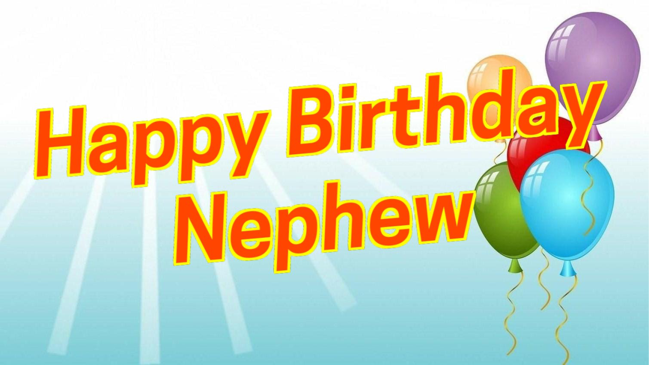 Birthday Wishes & Messages For Nephew - Nephew Birthday Quotes