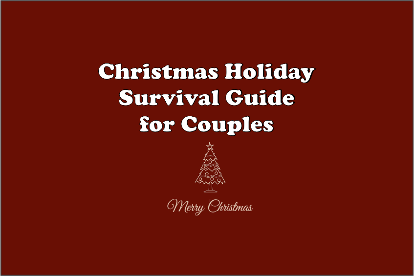 Christmas Holiday Survival Guide for Couples