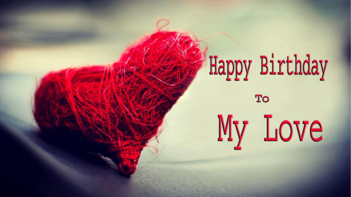Top 50+ Romantic Birthday Wishes For Lover